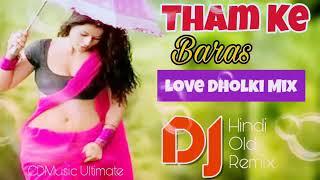 Tham Ke Baras O Jara Tham Ke Baras Mujhe Mehboob ke Paas Jana Hai DJ remix Vinod Yadav