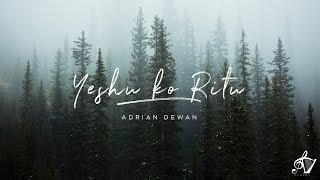Yeshu Ko Ritu - Official Lyric Video