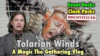 mtg tolarian winds event decks and clash packs discontinued a magic the gathering vlog