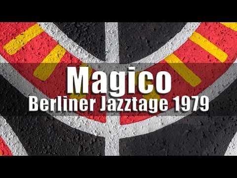 Magico (Jan Garbarek, Egberto Gismonti, Charlie Haden) - Berliner Jazztage 1979 [radio broadcast]