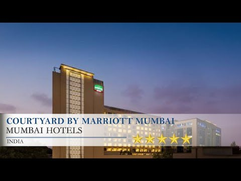 Courtyard by Marriott Mumbai International Airport - Mumbai Hotels, India