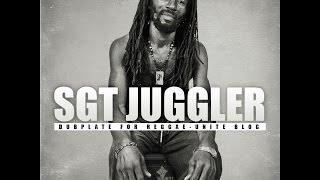 Sgt.Juggler-Mount Zion (Zion Gate Riddim)-Reggae-Unite Blog Version (Décembre-2013).