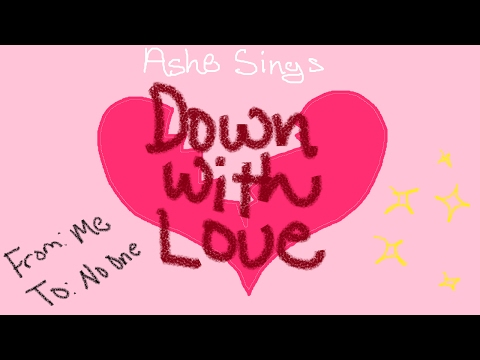 [Jazz] Down With Love【Ashe】