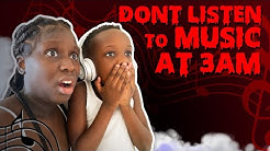 Dont Listen To Music At 3am! *So Scary*