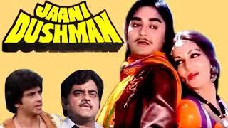 Jaani Dushman  1979 ( All Songs)