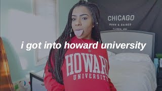 I GOT INTO HOWARD UNIVERSITY #HU22