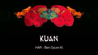 KUAN · Ben Oyum Ki