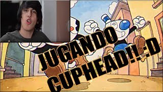 ¡JUGANDO CUPHEAD! Con el rockfuerte
