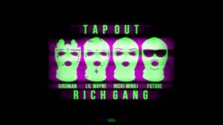 Rich Gang (Birdman, Nicki Minaj, Lil Wayne, Future & Mack Maine) - Tapout (Slowed Down)