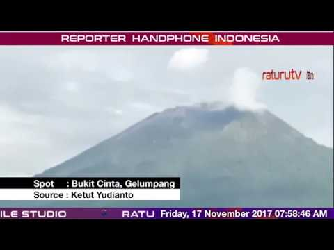 Bali Volcano : Mount Agung – Gunung Agung update real time 17112017