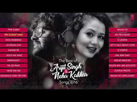 the-best-of-arijit-singh-neha-kakkar-songs-2016-audio-jukebox-t-series