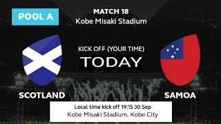 Scotland vs Samoa Rugby world cup 2019 ; Rugby world cup 2019 - Samoa vs Scotland match