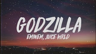 Eminem - Godzilla (Lyrics) ft. Juice WRLD