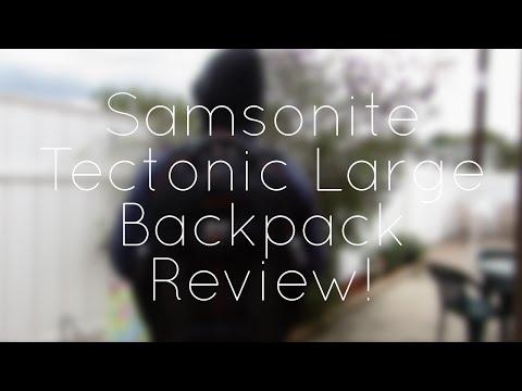 Samsonite Tectonic Large Backpack Review!