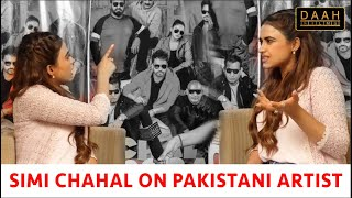 Chal Mera Putt | Simi Chahal slammed Haters of Pakistani Artist! | Interview | DAAH Films