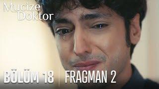 Mucize Doktor 18. Bölüm 2. Fragmanı