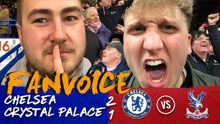 Willian & Van Aanholt score in Chelsea win vs Palace! | Chelsea 2-1 Crystal Palace | 90min FanVoice