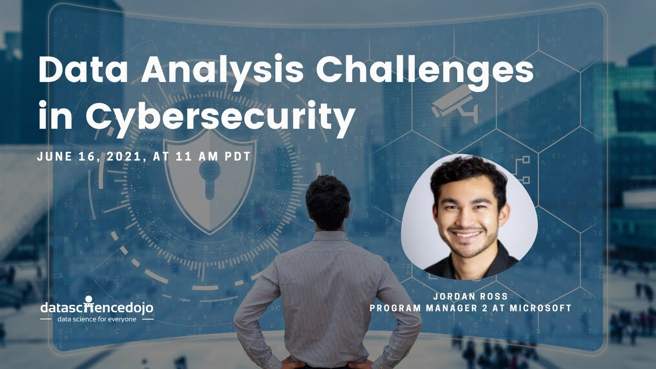 Data Analysis Challenges in Cybersecurity