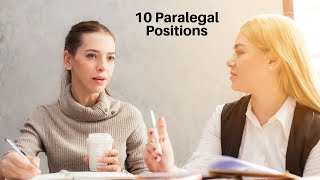 10 Paralegal Positions