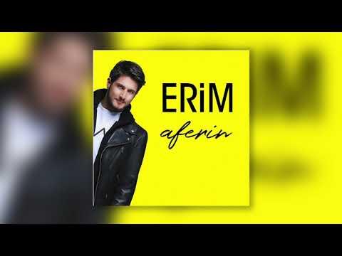 Erim - Aferin