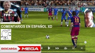 FIFA 14 ANDROID, COMENTARIOS EN ESPAÑOL MEGA
