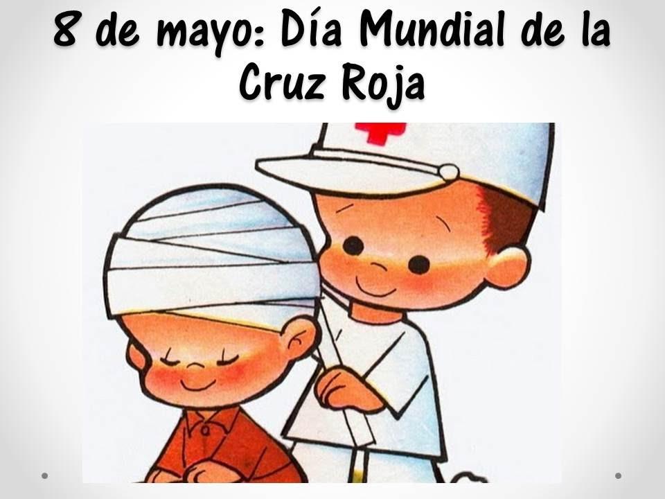 DIA MUNDIAL DE LA CRUZ ROJA 8 DE MAYO  YouTube
