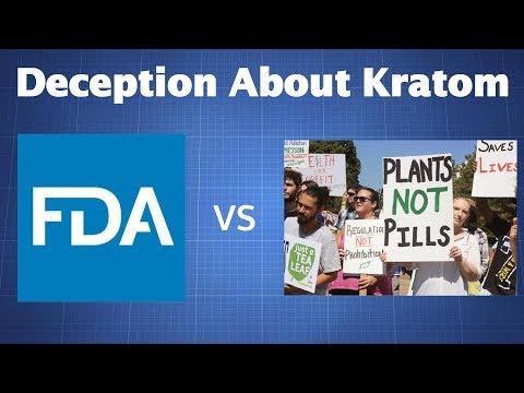 Deception On Both Sides: The FDA vs. Pro-Kratom Advocates