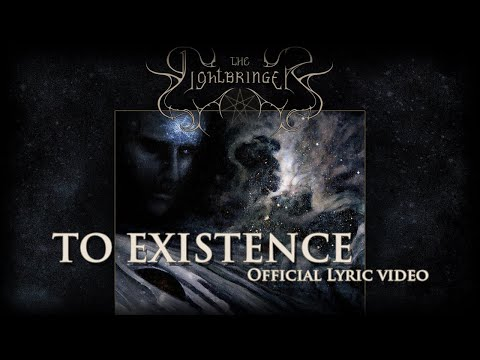 THE LIGHTBRINGER - To Existence (Official lyric video)