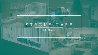 Stroke Care at Boston Medical Center