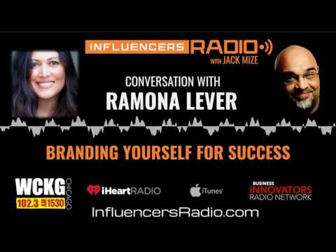 Ramona Lever - BRANDING YOURSELF FOR SUCCESS