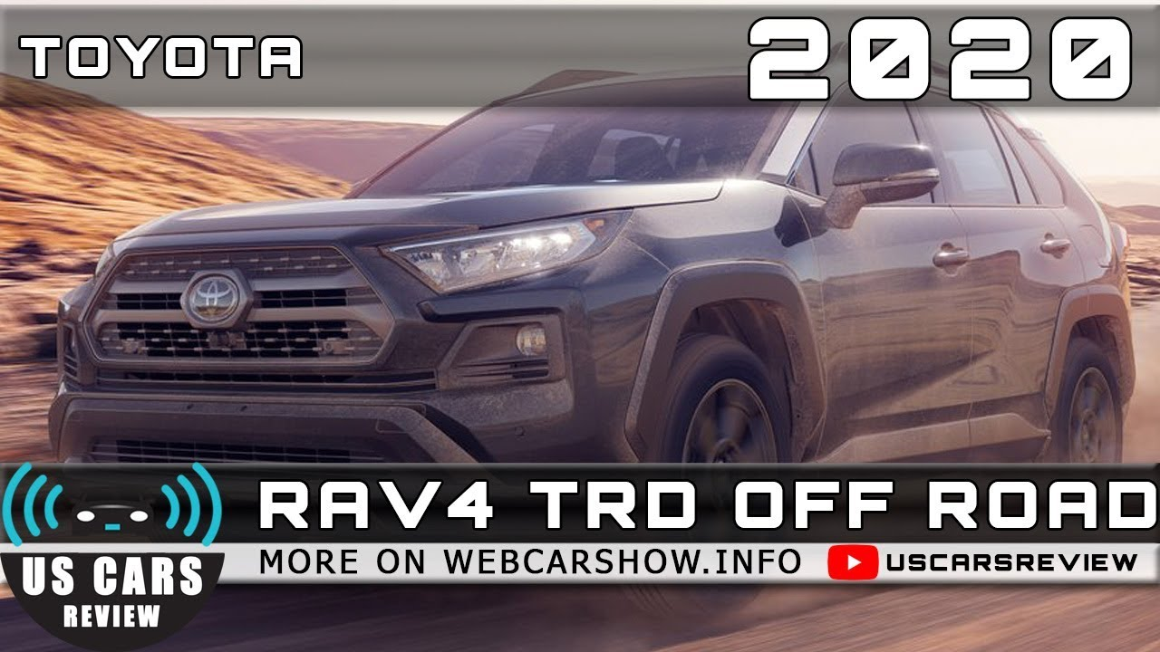 Toyota I Road Release Date >> 2020 Toyota Rav4 Trd Off Road Review Release Date Specs Prices Youtube
