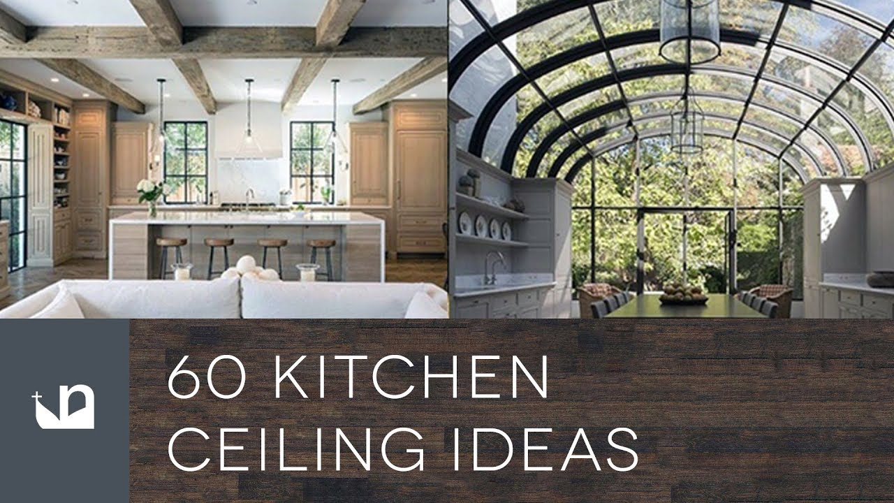 60 Kitchen Ceiling Ideas - YouTube