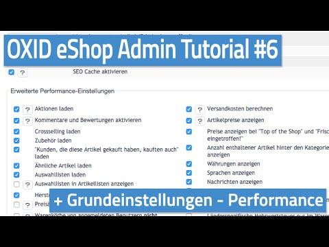 Oxid eShop Admin Tutorial #06 - Grundeinstellungen - Performance