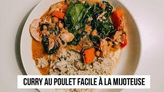 CURRY DE POULET À LA MIJOTEUSE - RECETTE FACILE