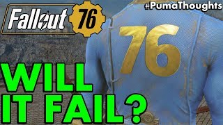 Will Fallout 76 Really Suck, FAIL, Flop or be Bad? (Obstacles It Must Overcome) #PumaThoughts