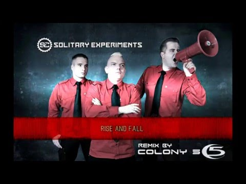 Solitary Experiments – Rise And Fall [Colony 5 Remix]