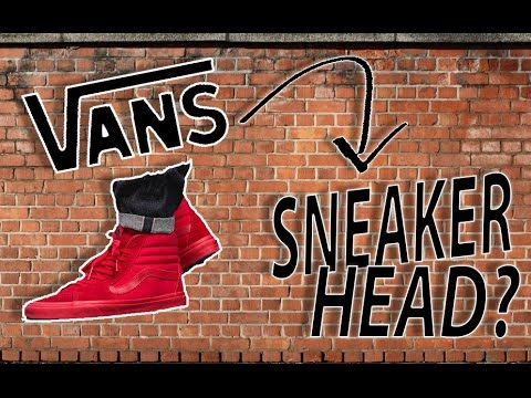 🤫Are YOU a SNEAKERHEAD?!?🤫 | Vans Aren't Real Sneakers?