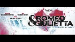I re del mondo - Romeo & Giulietta: Ama e cambia il mondo