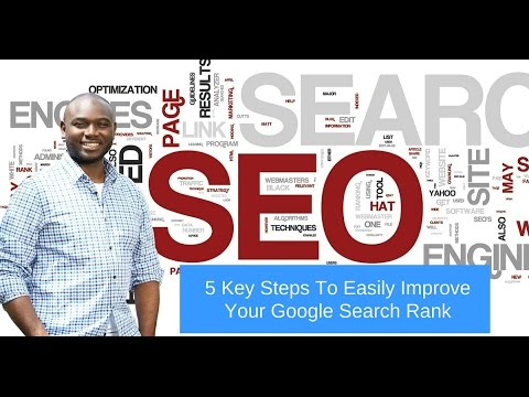 5 Keys To Easily Improve Your Google Search Rank
