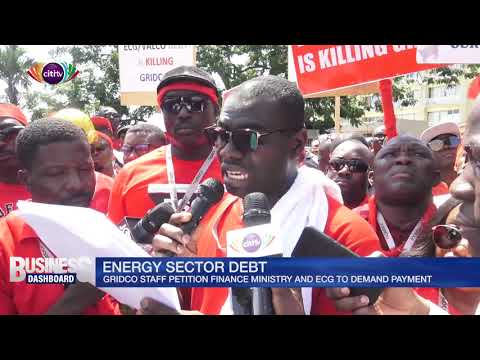 GRIDCo staff petition Finance Minister, ECG to demand payment of Energy Sector debt | Citi TV