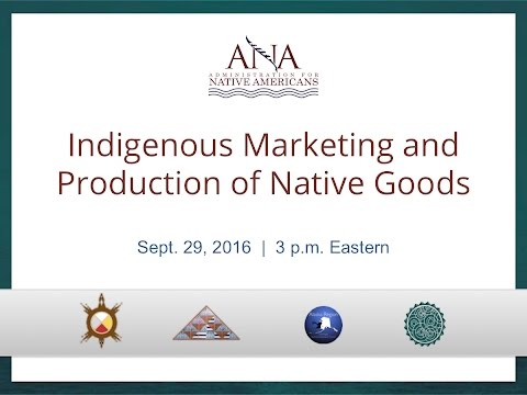 """""""Indigenous Production and Marketing of Native Goods"""" 