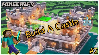 Build A Castle In Minecraft || Minecraft Series #2 || Anywhere Door
