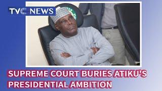 Supreme Court buries Atiku's Presidential ambition