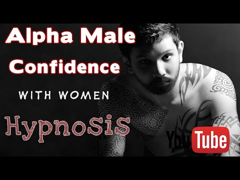 Confidence Like An Alpha Male With Women Hypnosis