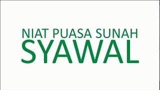 NIAT PUASA SUNAH SYAWAL 2017 Video