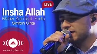 Maher Zain - Insha Allah Feat. Fadly