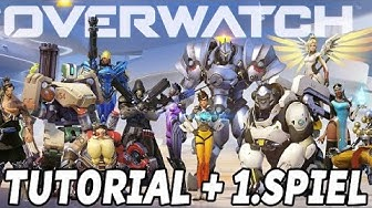 Overwatch Gameplay German PS4 - Tutorial + 1. Spiel - Let's Play Overwatch Deutsch Part 1
