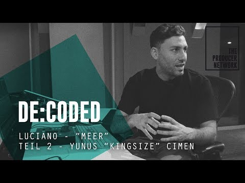 """De:Coded – Luciano """"Meer"""" (mixed by Kingsize) Teil 2 Vocals 