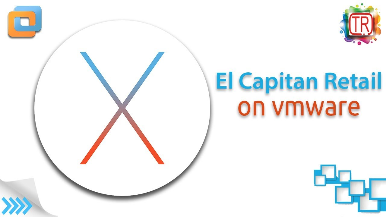 Install OS X El Capitan 10 11 Final on VMware on Windows PC (Download Link)
