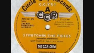 The C C R Crew - Stretchin